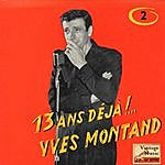 """Yves Montand Vintage French Song Nº5 - EPs Collectors """"13 Ans Déja!.."""""""