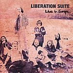 Liberation Suite Live In Europe