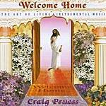 Craig Pruess Welcome Home