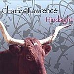 Charles Lawrence Hindsight