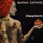 Heather Luttrell Pomegranate