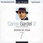 Carlos Gardel Grandes Del Tango 7 - Carlos Gardel 2