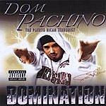 Dom Pachino Domination