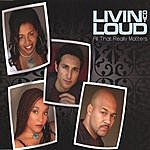 Livin Out Loud All That Really Matters-CD Single