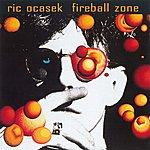 Ric Ocasek Fireball Zone