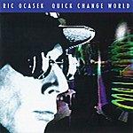 Ric Ocasek Quick Change World