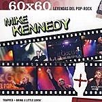 Mike Kennedy 60x60 Leyendas Del Pop-Rock