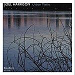 Joel Harrison Urban Myths