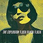 The Explosion Flash Flash Flash
