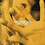 Porcupine Tree Time Flies [Edit]