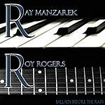 Ray Manzarek Ballads Before The Rain