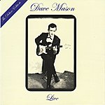 Dave Mason Live: The Deluxe Edition [Original Recording Remastered]