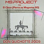 El Chico Don Quichotte 2009 By El Chico
