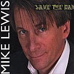 Mike Lewis Save The Day