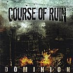 Course Of Ruin Dominion