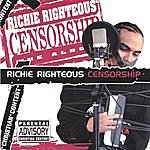 Richie Righteous Censorship