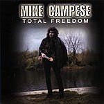 Mike Campese Total Freedom