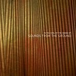 Sounds From The Ground In The Cool Of The Shade Ep