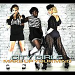 City Girls Make Up Your Mind (8-Track Maxi-Single)