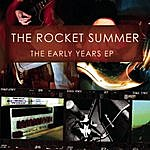 The Rocket Summer The Early Years EP