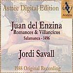 Jordi Savall Juan Del Enzina: Romances & Villancicos