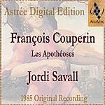 Jordi Savall François Couperin: Les Apothéoses