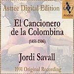 Jordi Savall El Cancionero De La Colombina