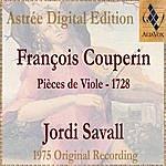 Jordi Savall François Couperin: Pièces De Viole