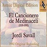 Jordi Savall El Cancionero De Medinacelli