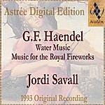 Jordi Savall Haendel: Water Music & Music For The Royal Fireworks