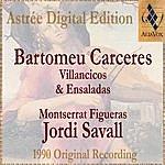 Jordi Savall Bartomeu Carceres: Villancicos & Ensaladas