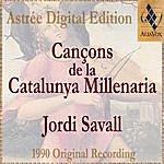 Jordi Savall Cançons De La Catalunya Millenaria