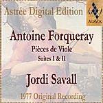 Jordi Savall Antoine Forqueray: Pièces De Viole