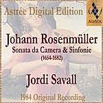 Jordi Savall Johann Rosenmüller: Sonate Da Camera E Sinfonie