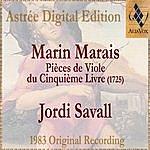 Jordi Savall Marin Marais: Pièces De Viole Du Cinquième Livre