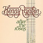Kenny Rankin After The Roses