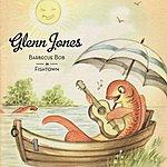 Glenn Jones Barbecue Bob In Fishtown