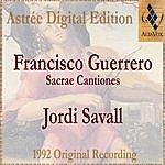 Jordi Savall Francisco Guerrero: Sacrae Cantiones