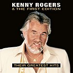 Kenny Rogers & The First Edition Their Greatest Hits (Digitally Remastered)