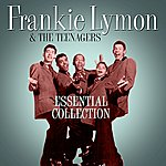 Frankie Lymon & The Teenagers Essential Collection