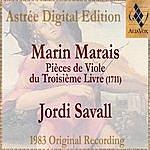 Jordi Savall Marin Marais: Pièces De Viole Du Troisième Livre