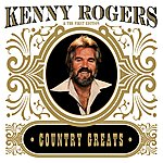 Kenny Rogers Country Greats (Digitally Remastered)