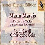 Jordi Savall Marin Marais: Pièces À Deux Violes Du Premier Livre