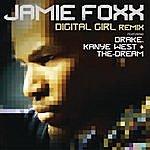 Jamie Foxx Digital Girl Remix (Single)(Featuring Drake, Kanye West & The-Dream)