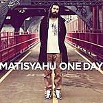 Matisyahu One Day  (Single)