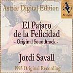 Jordi Savall El Pajaro De Felicidad