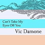 Vic Damone Can't Take My Eyes Off You/The Look Of Love
