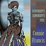 Connie Francis Everybody's Somebody's Fool/Frankie