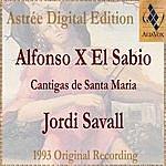Jordi Savall Alfonso X El Sabio - Cantigas De Santa Maria