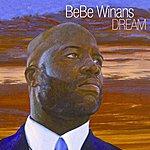 BeBe Winans Dream